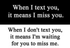 wpid-when-i-text-you-it-means-i-miss-youwhen-i-text-you-it-means-i-miss-you_2.jpeg